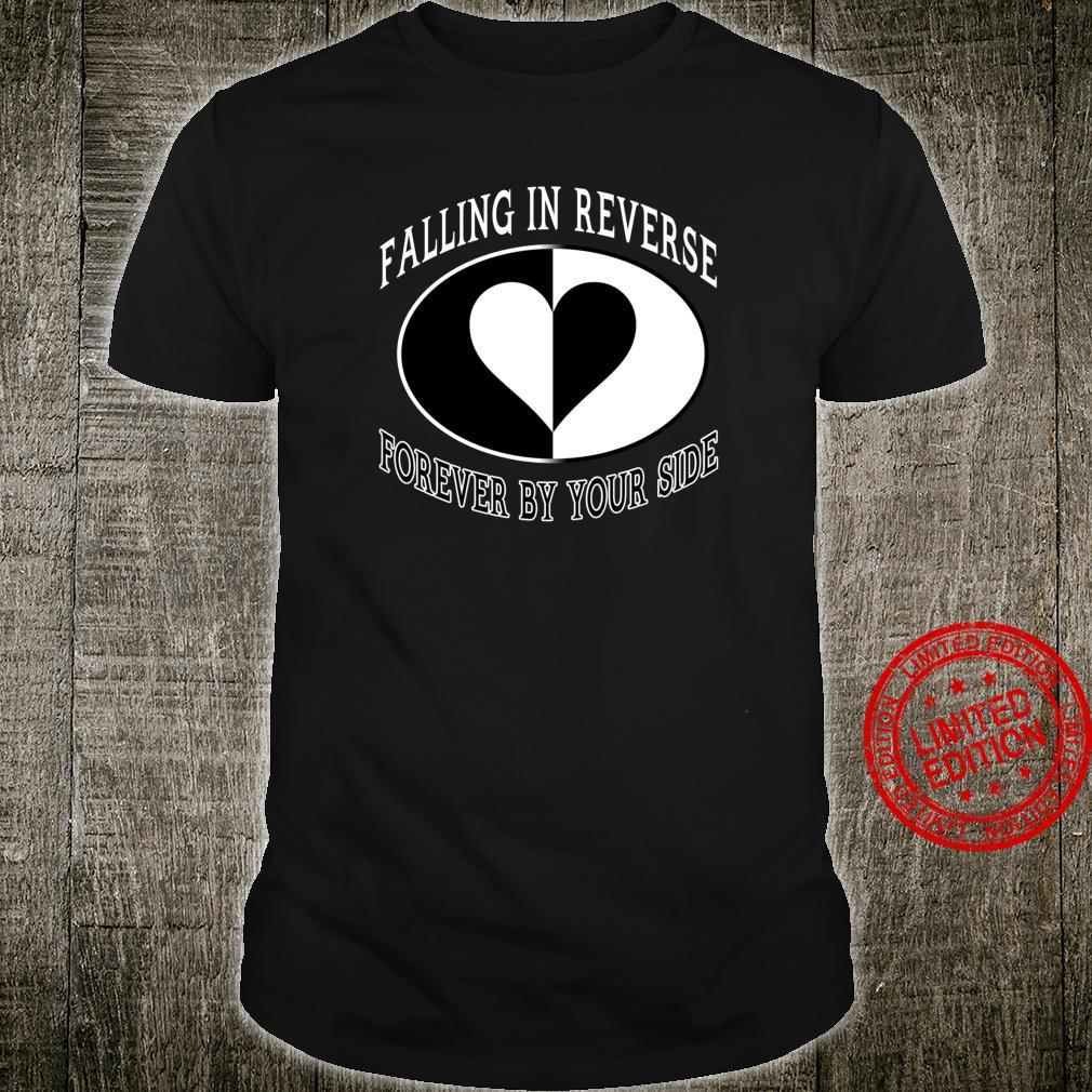 Forever By Your Side Falling in Reverse Shirt